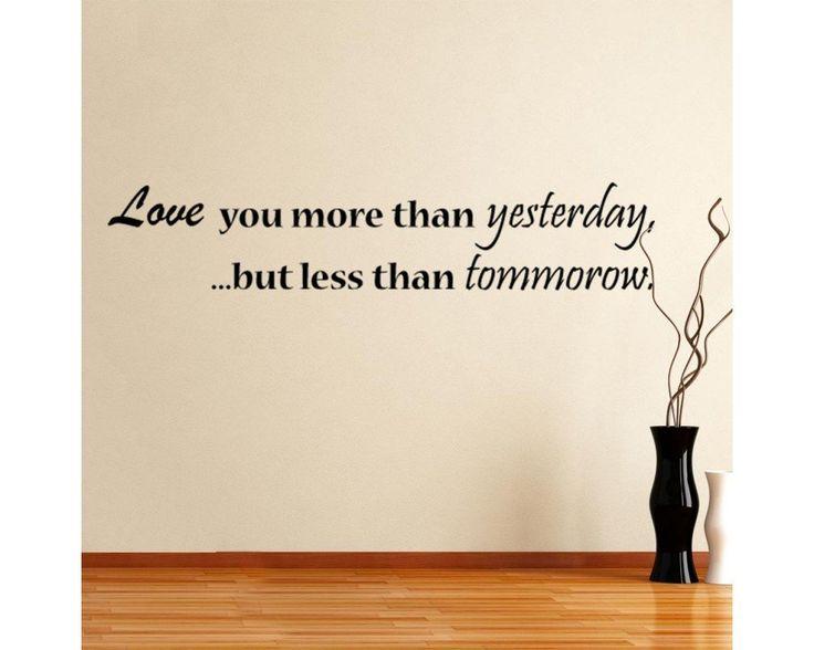 Love you more than Yesterday, αυτοκόλλητο τοίχου