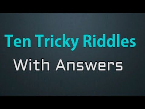 # 1 Ten Tricky Riddles with Answer
