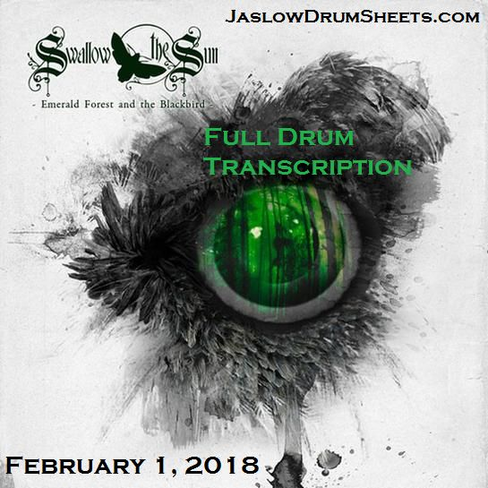 Drum tab sheet music transcriptions for the entirety of Swallow the Sun's 2012 album Emerald Forest and the Blackbird. Includes a notation key and transcription notes. Difficulty 4/5. #swallowthesun #drums  #drumsheetmusic