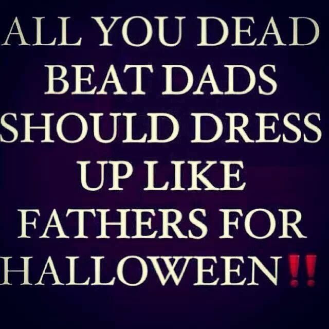 Deadbeat Dads And The Women Who Still Love Them