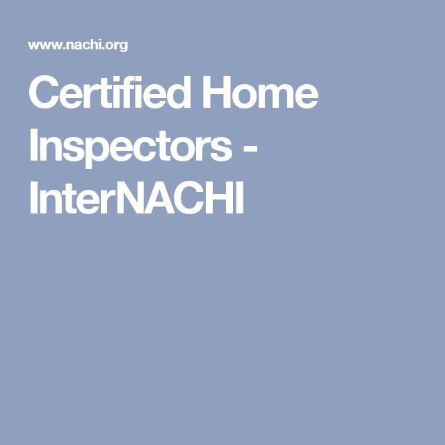 Certified Home Inspectors - InterNACHI