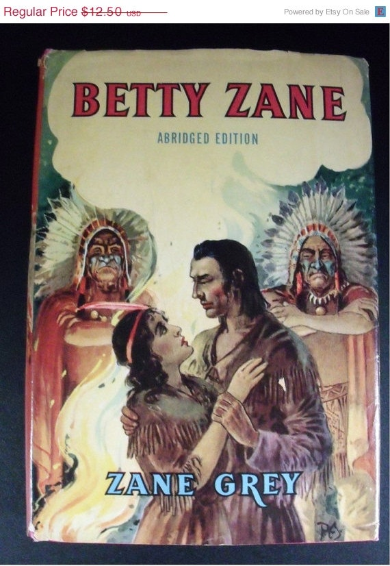 Betty Zane by Zane Grey  1940's abridged edition by wonderdiva, $11.25