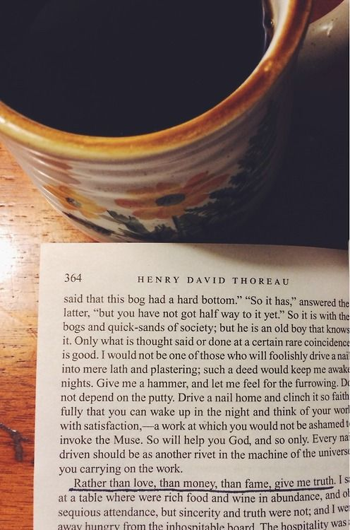 There are few things in this world that I love more than black coffee and the words of Henry David Thoreau .