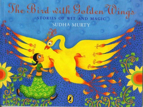 The Bird with Golden Wings by Sudha Murthy- Interesting folktales