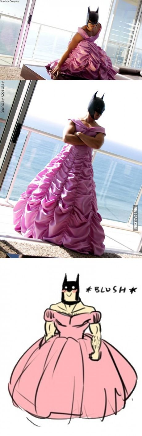One of the best cosplays I have ever seen!! Batman is a Pretty Pretty Princess
