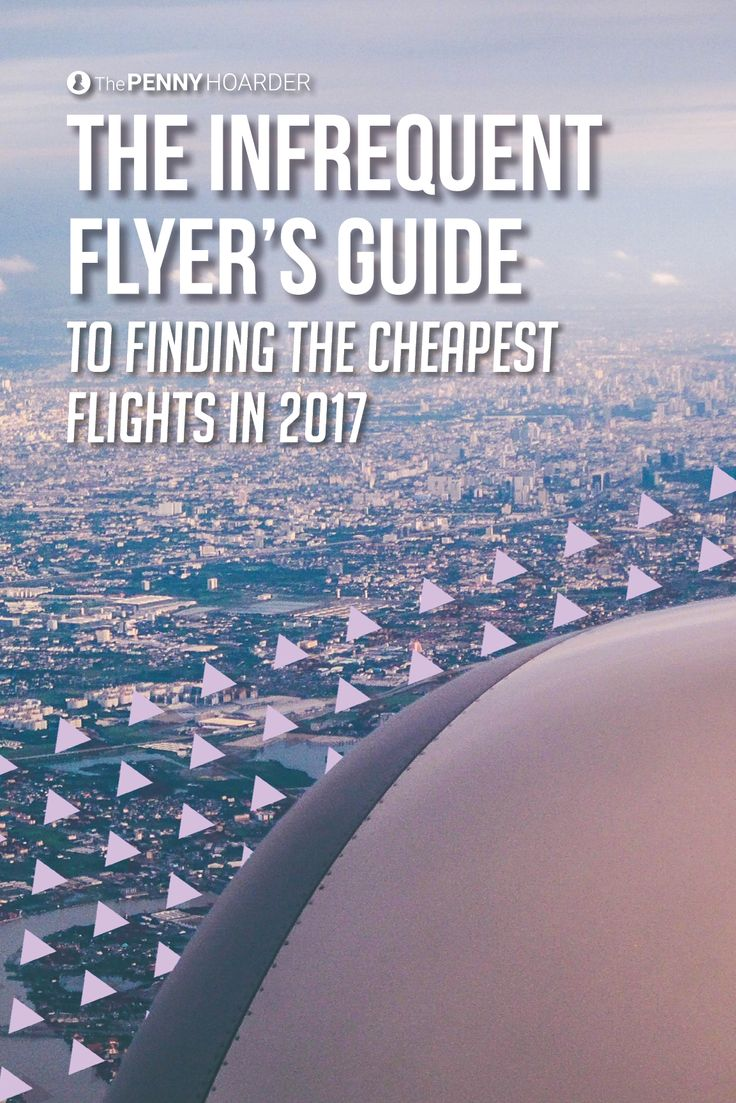 the infrequent flyeru0027s guide to finding the cheapest flights in