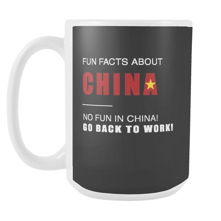 Fun facts about China - No fun, Go Back to work! black 15oz mug