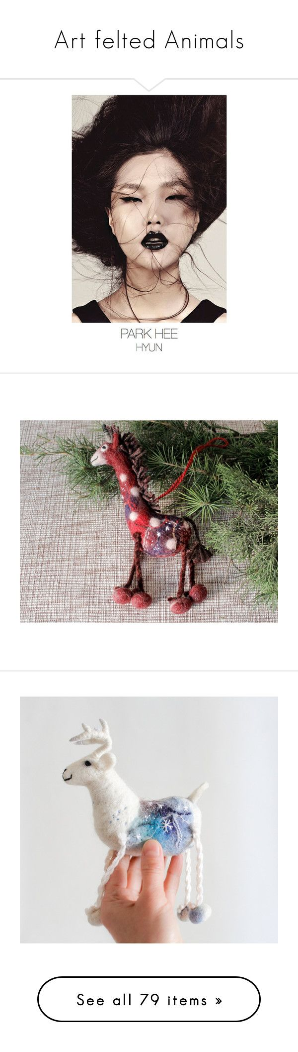 """""""Art felted Animals"""" by twosaddonkeys ❤ liked on Polyvore featuring models, home, home decor, holiday decorations, reindeer christmas ornaments, hand made christmas ornaments, felted christmas ornaments, xmas tree ornaments, red christmas tree ornaments and hand crafted christmas ornaments"""