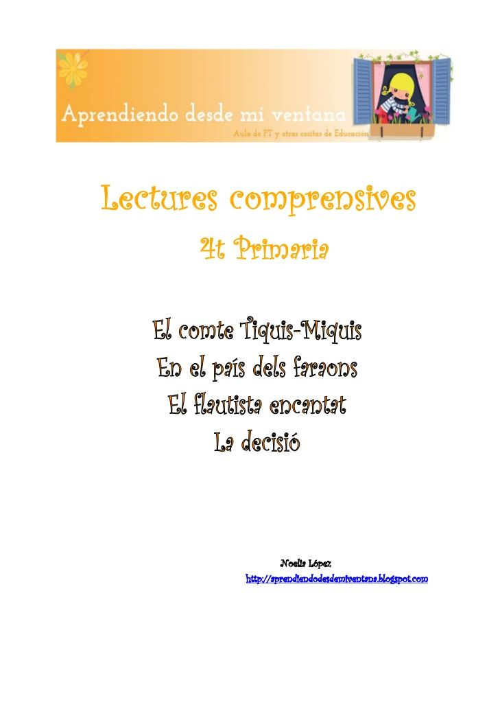 Lectures comprensives          4t Primaria                     Noelia López             http://aprendiendodesd...