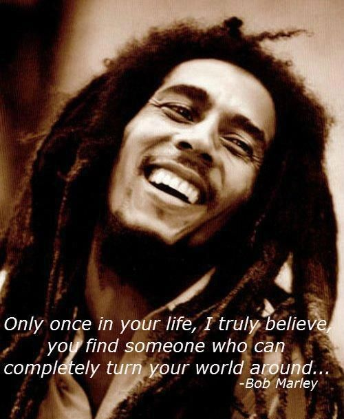 once in your life bob marley quote Brandon