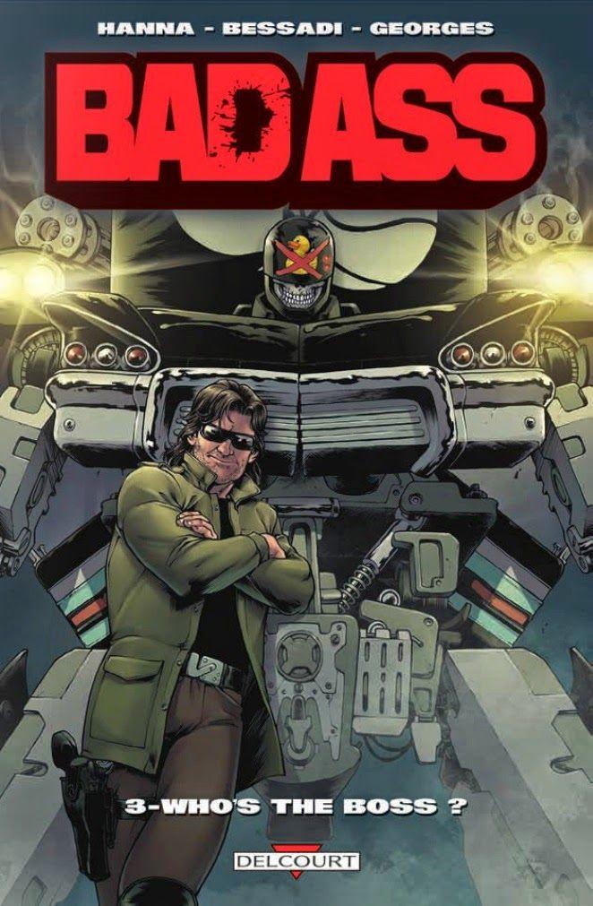 Le temps presse: [ Bad ass #3 : Who's the boss de  Herik Hanna et B...