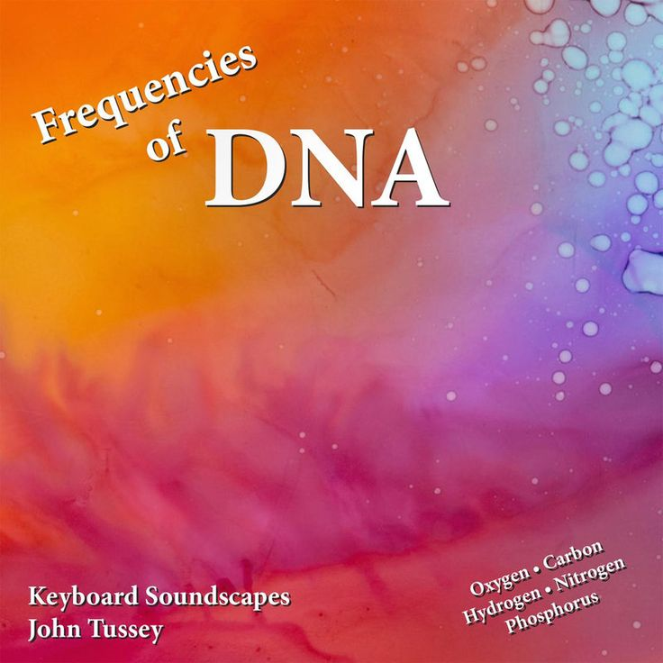 New #Release Frequencies of DNA - John Tussey