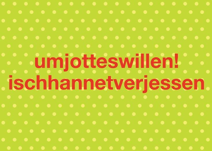Postkarte Umjotteswillen Ischhannetverjessen