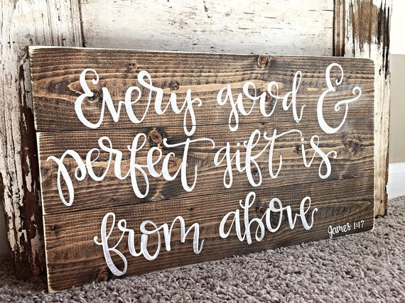 Every Good And Perfect Gift Sign James 1:17 by SalvagedChicMarket