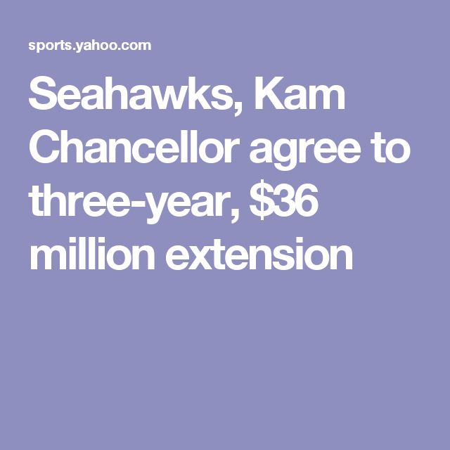 Seahawks, Kam Chancellor agree to three-year, $36 million extension