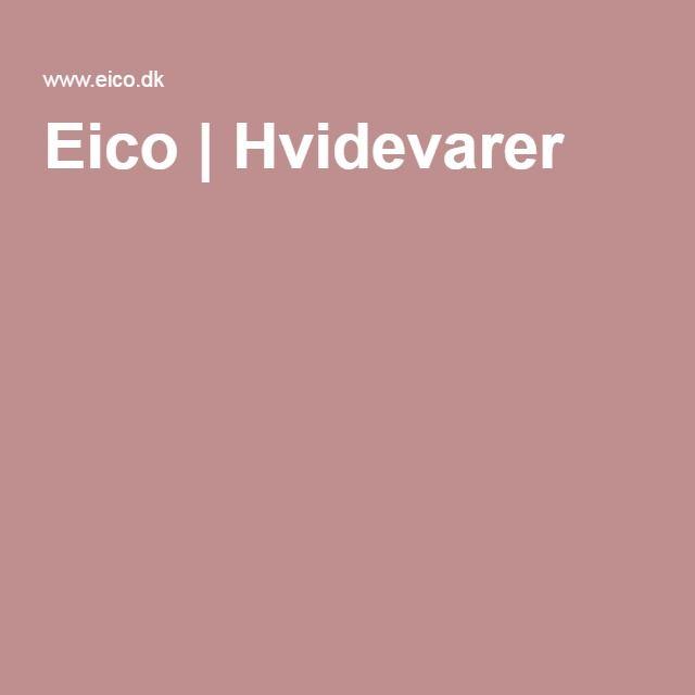 Eico | Hvidevarer