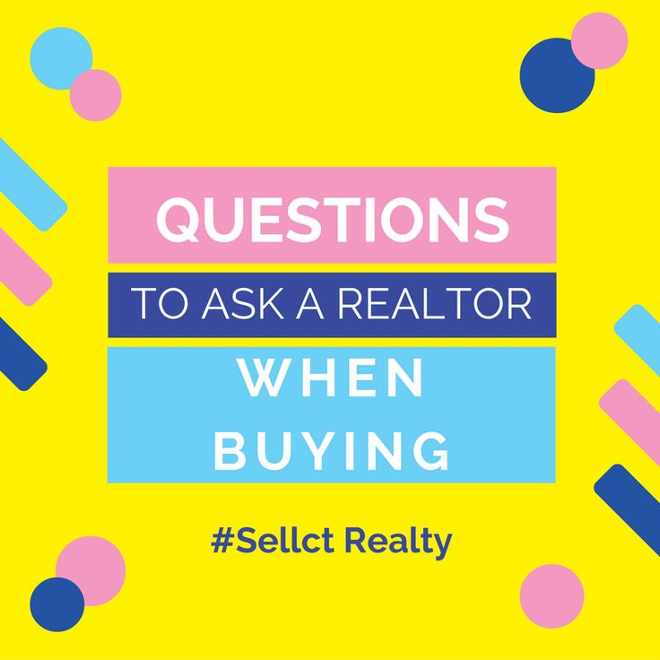 Questions To Ask Realtor When Buying A House 28 Images
