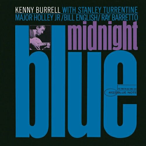 """Kenny Burrell - """"Midnight Blue"""" with Stanley Turrentine, Major Holley,Jr., Bill English, Ray Barretto"""