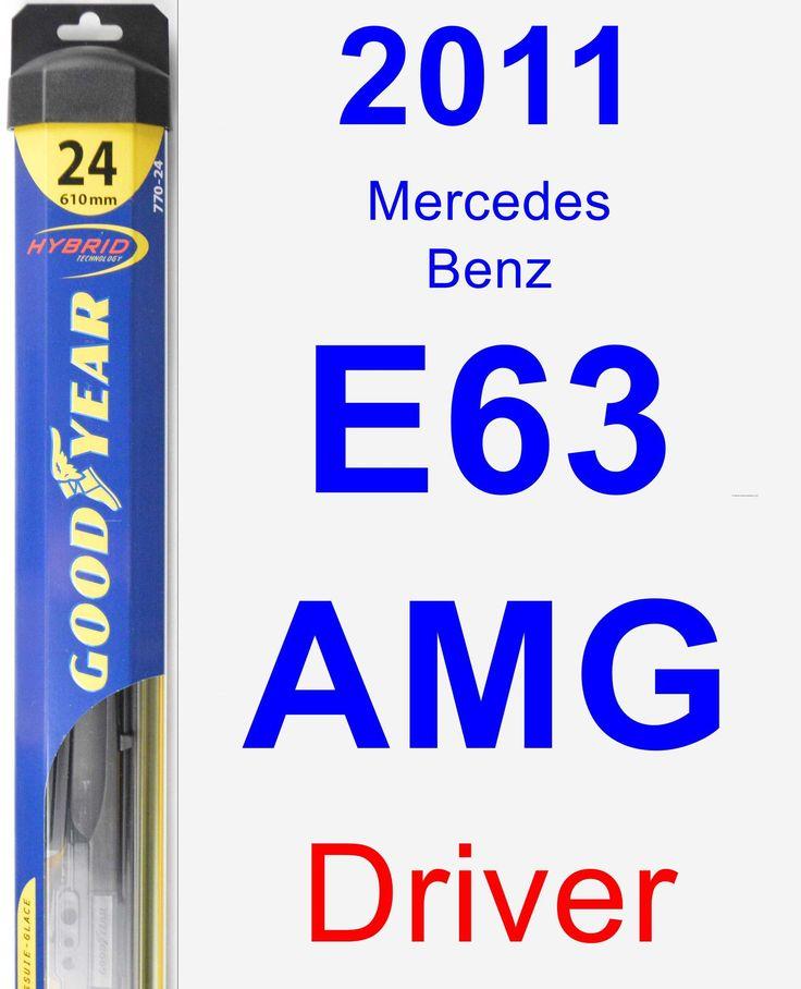 Driver Wiper Blade for 2011 Mercedes-Benz E63 AMG - Hybrid