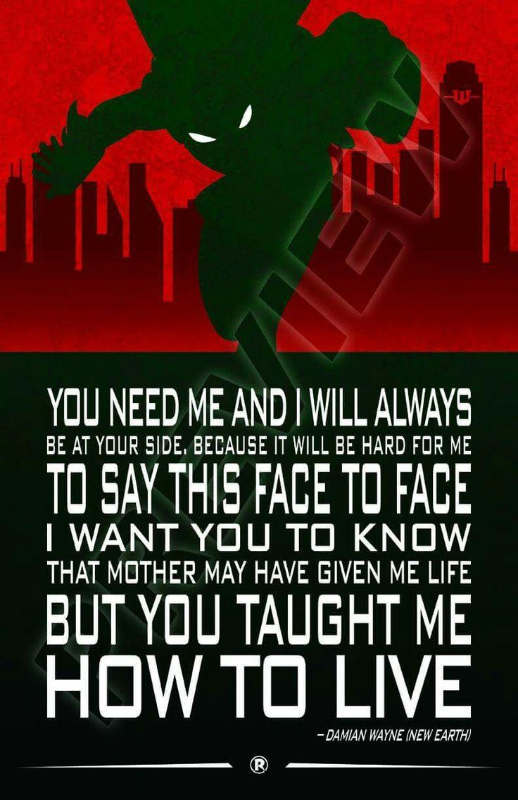 Robin quote. Damian Wayne. Son of Batman. Teen Titans, Young Justice. Justice League. DC Comics