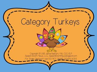 Speechie Freebies: Turkey Categories! Pinned by SOS Inc. Resources. Follow all our boards at pinterest.com/sostherapy for therapy resources.
