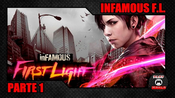 [ GAMEPLAY ] INFAMOUS FIRST LIGHT - PARTE 1