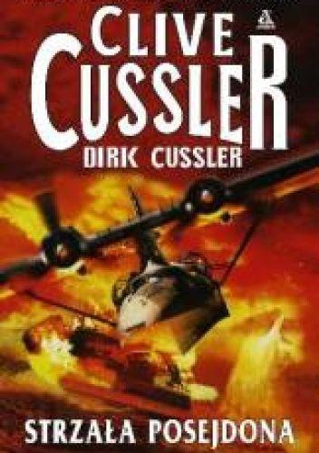 Clive Cussler: Strzała Posejdona http://lubimyczytac.pl/ksiazka/174986/strzala-posejdona