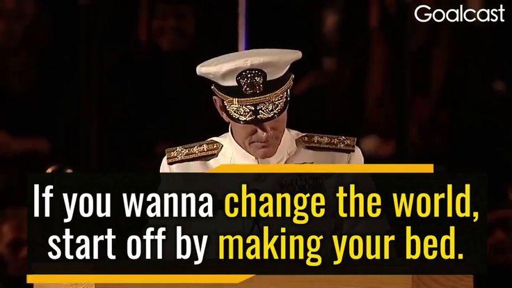 US Navy Admiral, William H. McRaven Change the World