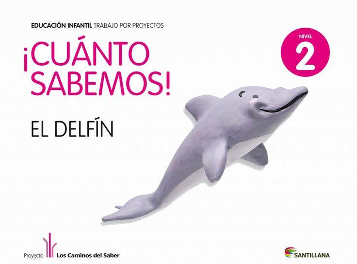 Cuánto Sabemos. el Delfín 4 Años - Libro Alumno - santillana.es