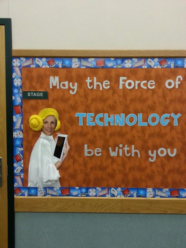 Star Wars Themed Technology Bulletin board with our own blonde-haired principal as Princess Lei.