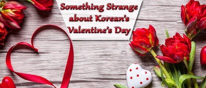 Korean's Valentine's Day