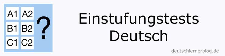 Einstufungstests Deutsch A1 bis C1 | deutschlernerblog – für alle, die Deutsch lernen