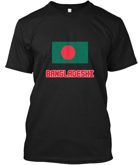 Bangladeshi Flag Design Black T-Shirt Front - This is the perfect gift for someone who loves Bangladeshi. Thank you for visiting my page (Related terms: I Heart Bangladesh,Bangladesh,Bangladeshi,Bangladesh Travel,I Love My Country,Bangladesh Flag, Bangl #Bangladeshi, #Bangladeshishirts...)