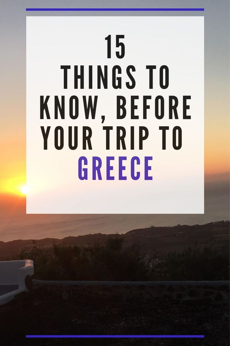 15 things you need to know before your trip to Greece