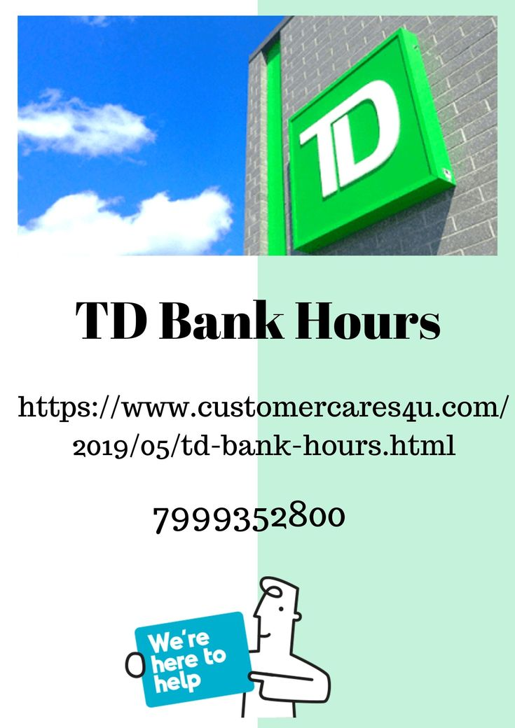 Pin on td bank hours