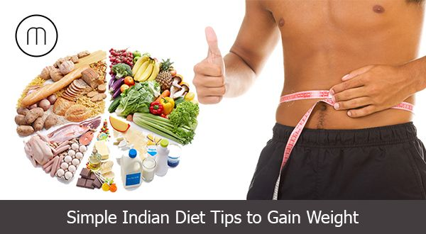 Best Indian Diet Tips to Gain Weight Naturally