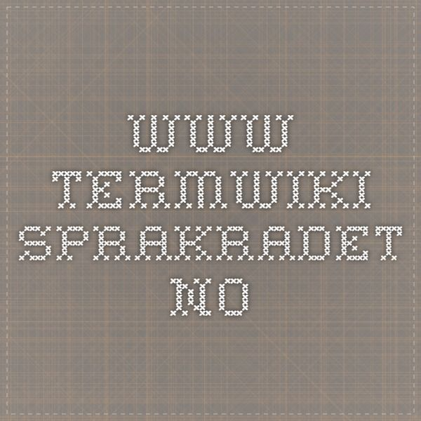 www.termwiki.sprakradet.no