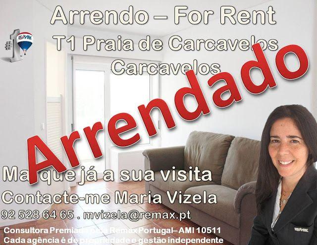 Maria Vizela Remax Lisboa Oeiras Cascais: Mais um cliente feliz! Mais um imóvel Arrendado!  ...
