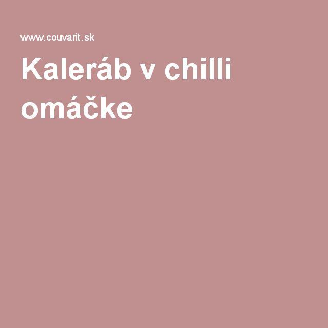 Kaleráb v chilli omáčke