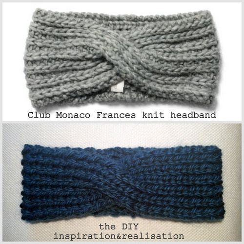 DIY Knit Club Monaco Frances Knit Headband Tutorial from inspiration & realisation here. This project uses 8mm or US 11 needles (big) so the headband knits up in about an hour - great for gifts. Top Photo: $69.50 Club Monaco Frances Kit Headband here, Bottom Photo: DIY by inspiration & realisation.