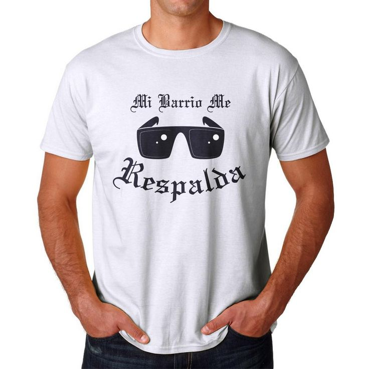 Tee Bangers Mi Barrio Me Respalda Men's White T-shirt. White crew neck short sleeve T-shirt, Mi Barrio Me Respalda quote and a Sunglasses graphic.