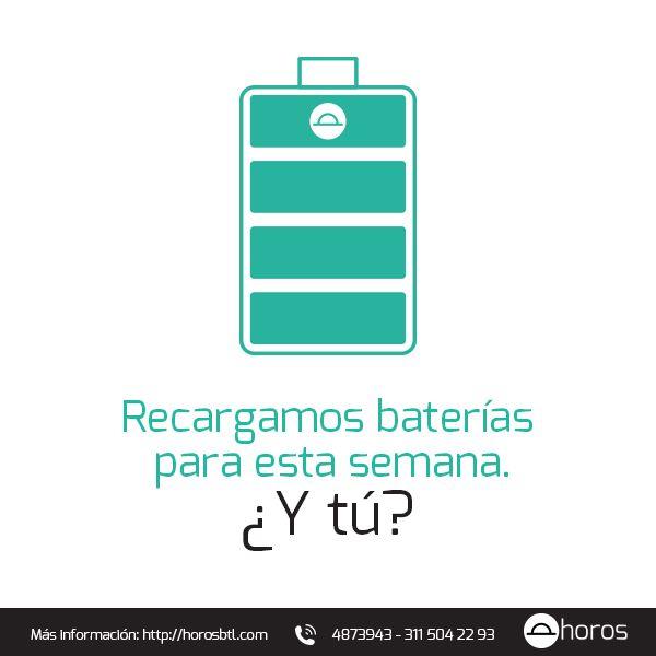 Buenos días. En Horos BTL, ya recargamos baterías para una nueva semana de retos. ¿Ya lo hiciste? Necesitas energía y motivación para seguir adelante. Feliz semana.