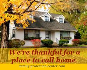 If you're thankful for your the roof over your head, protect your home with mortgage protection insurance. You can cover your mortgage so that your family won't have to. http://www.family-protection-center.com/mortgage-protection.php