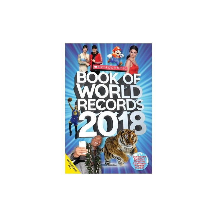 Scholastic Book of World Records 2018 : World Records, Trending Topics, and Viral Moments (Paperback)