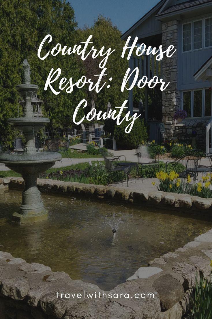 An Adult Get A Way In Door County Country House Resort With Images Door County Adult Getaway Door County Wisconsin