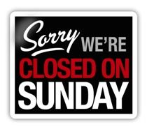 Stores were only open Monday through Saturday - closed on Sunday!
