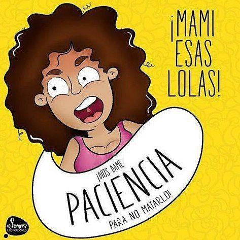 Dame paciencia . Por @somosilustradores  #pelaeldiente