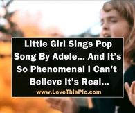 """This little Girl Singing Adele's """"Rolling In The Deep"""" Is So Phenomenal I Can't Believe It's Real!"""