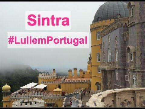 Turismo em Portugal: Sintra - Palácio da Pena e Castelo dos Mouros!