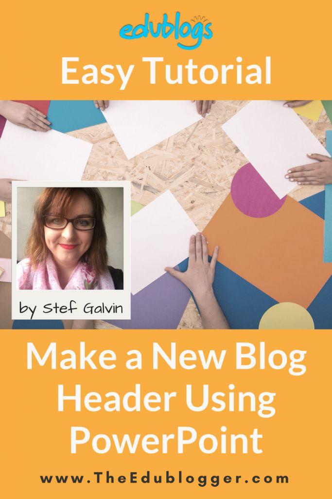 How to make a new header for your Edublogs or WordPress blog using PowerPoint | Edublogs easy tutorial